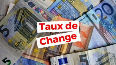 Taux de change en Algérie : dinar algérien, euro, dollar (devises)