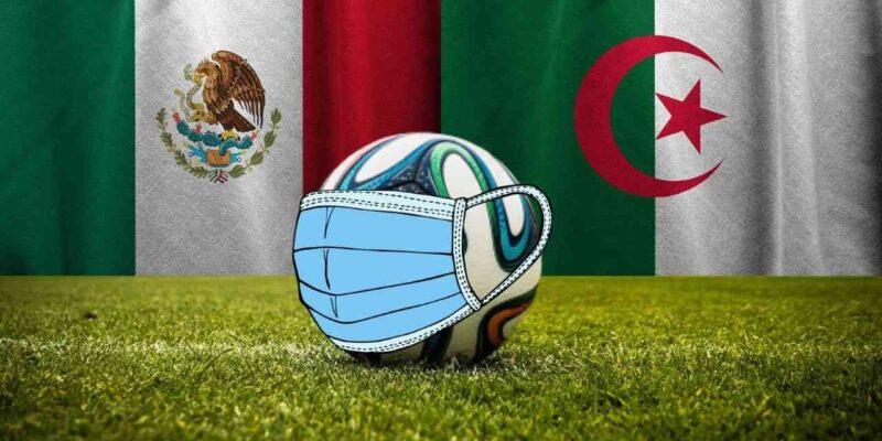 Algérie match mexique coronavirus